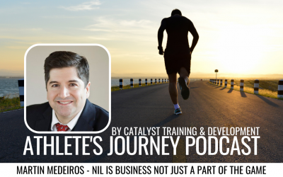 Episode #7: Martin Medeiros – NIL Is Business NOT Just A Part Of The Game